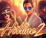 Hotline 2 Video Slot Game