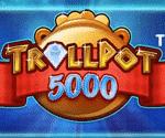 Trollpot 5000 Video Slot Game
